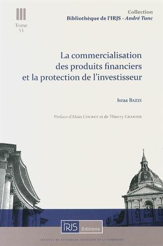 la-commercialisation-des-produits-financiers-et-la-protection-de-l-39-investisseur