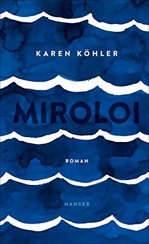 Buchseite und Rezensionen zu 'Miroloi: Roman' von Karen Köhler