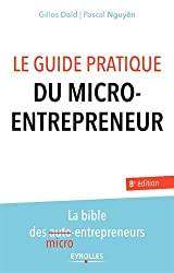 Le guide pratique du micro-entrepreneur