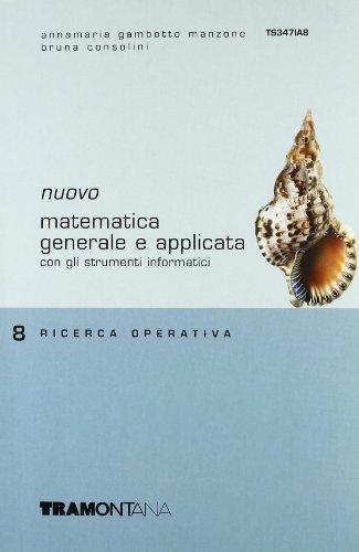 Nuovo Matematica generale e applicata. Per gli Ist. tecnici commerciali: 8