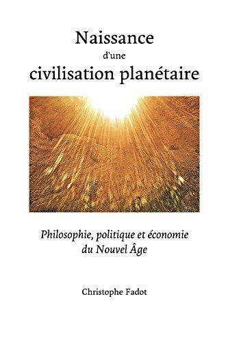 Couverture du livre Naissance d'une civilisation planétaire
