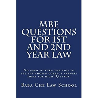 MBE Questions For 1st and 2nd Year Law: No need to turn the page to see the chosen correct answer! Ideal for high IQ stydy!