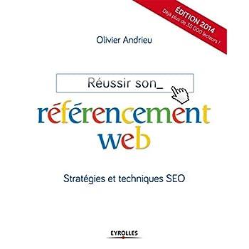 Réussir son référencement web : Stratégie et techniques SEO