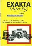 Exakta Varex IIb die hochentwickelte Kleinbild-Spiegelreflex der Mittelpunkt des führenden EXAKTA-Systems. (Prospekt).