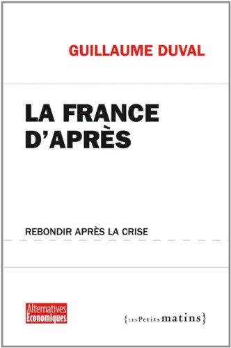 La France d'après : Rebondir après la crise