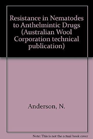 Resistance in Nematodes to Anthelmintic Drugs