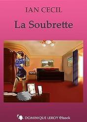 La Soubrette: suivi de Le Scorpion