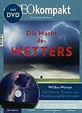 GEOkompakt / GEOkompakt mit DVD 55/2018 - Die Macht des Wetters: DVD: Wildes Wetter - Richard Hammonds Wetter-Werkstatt - Michael Schaper