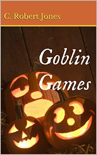 (Goblin Games (English Edition))