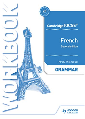 Cambridge IGCSE (TM) French Grammar Workbook Second Edition