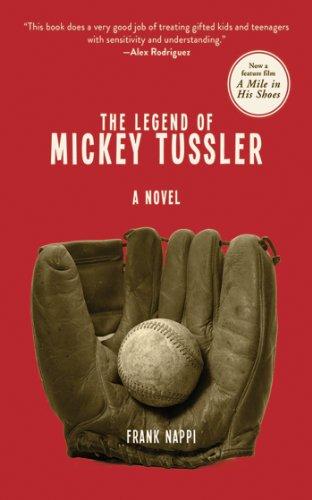 The Legend of Mickey Tussler: A Novel (Mickey Tussler Novel) eBook ...