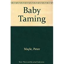 Baby Taming