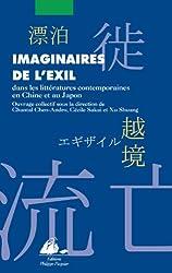 Imaginaires de l'exil : Dans les littératures contemporaines de Chine et du Japon