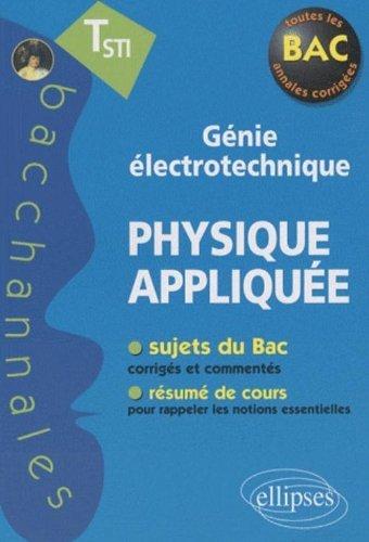 Physique appliquée Tle STI génie électrotechnique by Pascal Clavier (2010-01-21)