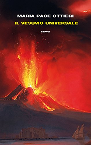 Il Vesuvio universale (Frontiere Einaudi)