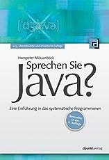 Sprechen Sie Java?: Eine Einführung in das systematische Programmieren