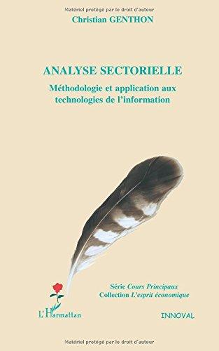 Analyse sectorielle : Méthodologie et application aux technologies de l'information par Christian Genthon