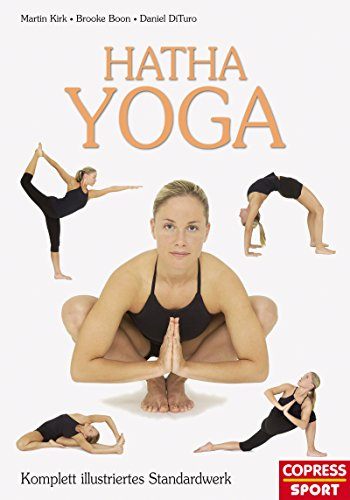 Hatha Yoga: Komplett illustriertes Standardwerk (German ...