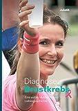 Diagnose: Brustkrebs: Eine wahre Mutmach- und Liebesgeschichte