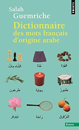 Dictionnaire des mots français d'origine arabe. (e