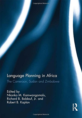 Language Planning in Africa: The Cameroon, Sudan and Zimbabwe