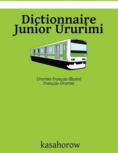Dictionnaire Junior Ururimi: Ururimi-Français Ill...