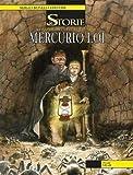 LE STORIE MERCURIO LOI DI BILOTTA E MOSCA n 28