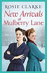 New Arrivals at Mulberry Lane: Full of family, friends and foes! (The Mulberry Lane Series Book 4)