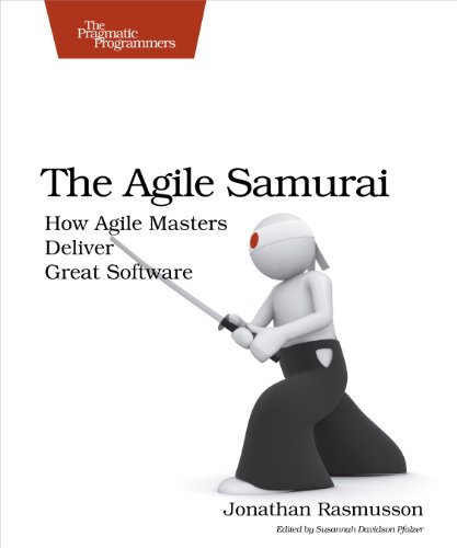 The Agile Samurai: How Agile Masters Deliver Great Software (Pragmatic Programmers) por Jonathan Rasmusson
