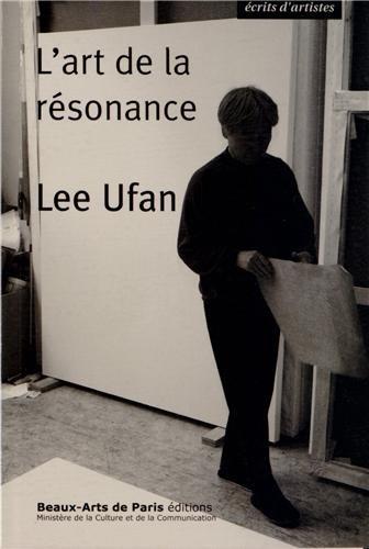 L'art de la résonance par Lee Ufan