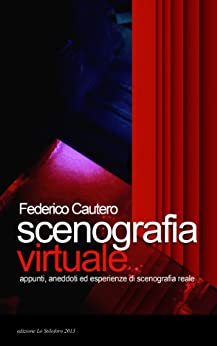 Paginas Descargar Libros Scenografia Virtuale - Appunti,aneddoti ed esperienze di scenografia reale Epub Gratis No Funciona