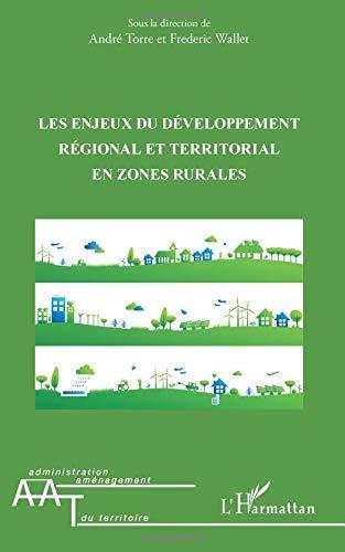 Les enjeux du développement régional et territorial