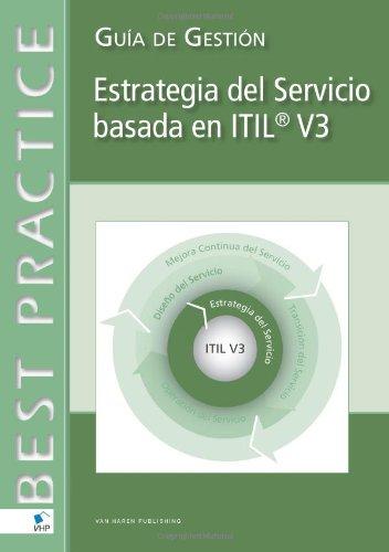 Service Strategy Based on ITIL V3 (Spanish Version) por Federation of Children's Book Groups