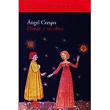 Dante y su obra (El Acantilado)