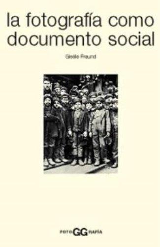 La fotografía como documento social (FotoGGrafía)