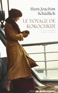 """Afficher """"Le voyage de Kokochkin"""""""
