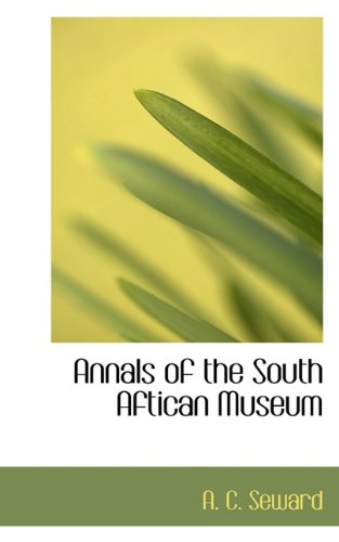 Annals of the South Aftican Museum