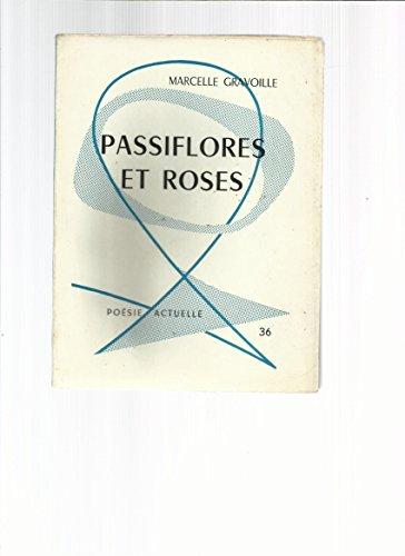 Marcelle Gravoille. Passiflores et roses : . Dessins de G. Abonneau par  Marcelle Gravoille (Reliure inconnue)