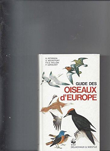 Guide des oiseaux d'Europe par Guy Mountfort, P.A.D. Hollom