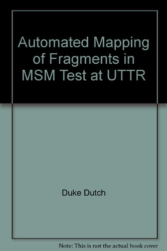 Automated Mapping of Fragments in MSM Test at UTTR