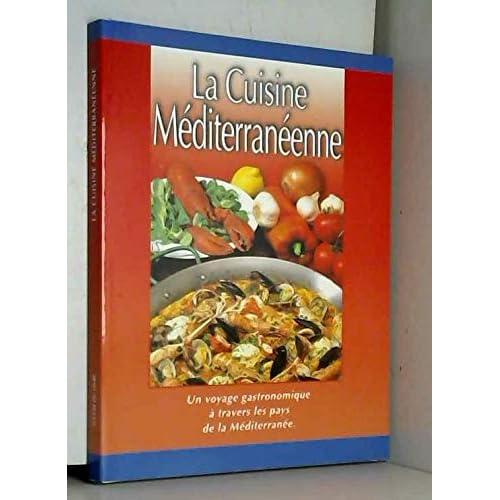 Cuisine Mediteraneene (la)