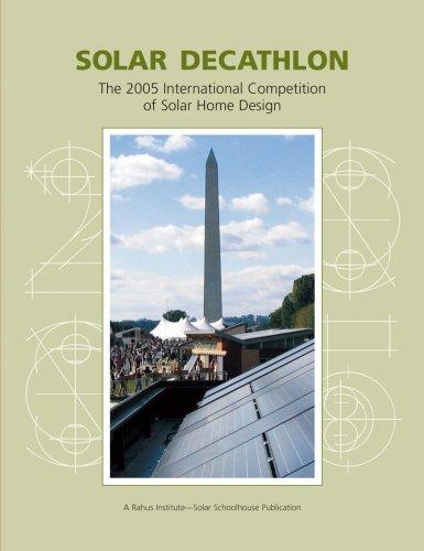 b0669a3090cd Solar Decathlon The 2005 International Competition of Solar Home Design