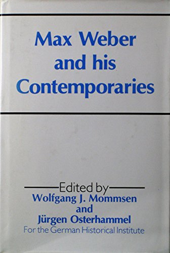 Max Weber and His Contemporaries