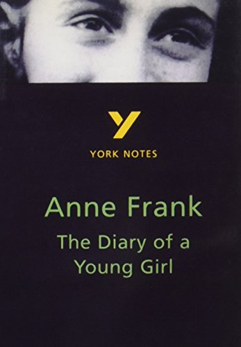 The Diary of Anne Frank: York Notes for GCSE