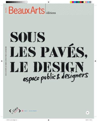 Sous les pavés, le design : Espace public et designers