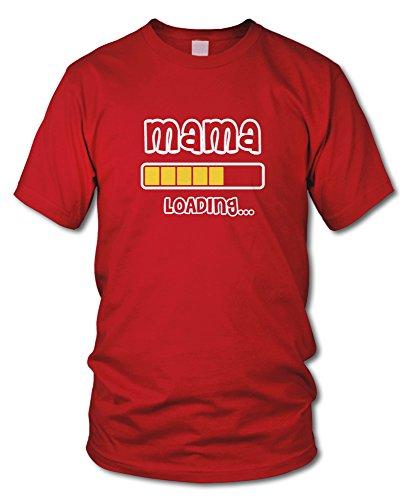 shirtloge - MAMA LOADING... - KULT - Fun T-Shirt - in verschiedenen Farben - Größe S - XXL Rot