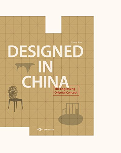 Designed in China: The engrossing oriental concept. par Zhang Qun