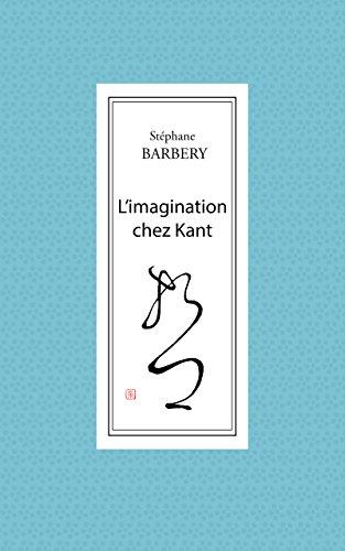 L'imagination chez Kant (Philosophie) par Stéphane Barbery