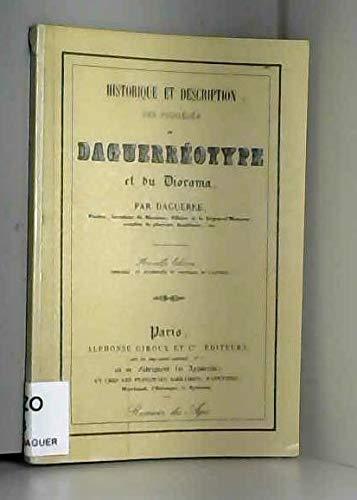 Historique et description des procédés du daguerréotype et du diaporama