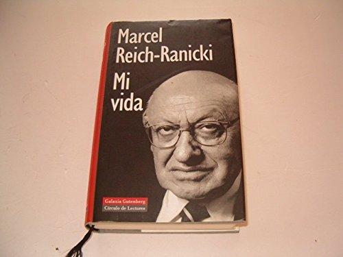 Mi vida (Biografías y Memorias) por M. Reich-Ranicki